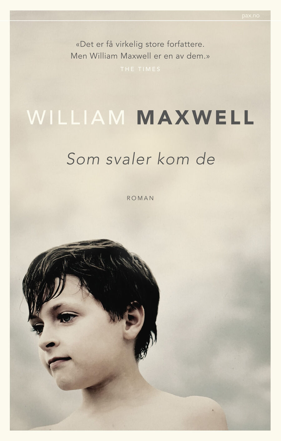 William Maxwell Som svaler kom de